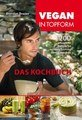 Vegan in Topform - Das Kochbuch/