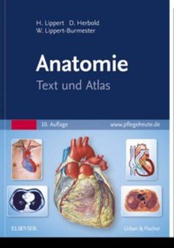 Anatomie - Text und Atlas, Herbert Lippert / Désirée Herbold / Wunna ...