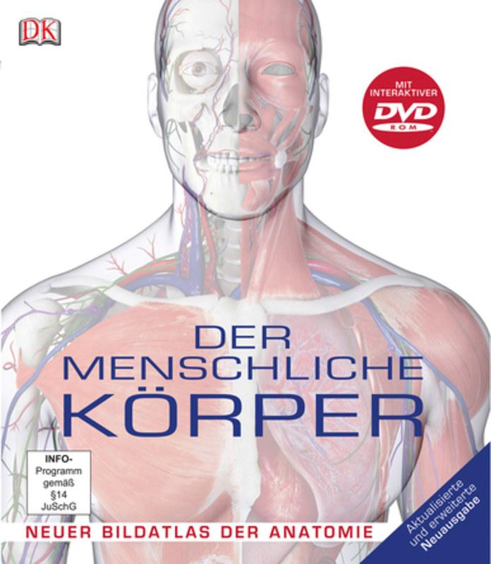 Der menschliche Körper, Steve Parker, Neuer Bildatlas der Anatomie ...