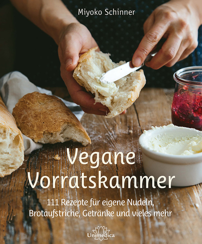 Vegane Vorratskammer, Miyoko Schinner, 111 Rezepte für eigene Nudeln ...
