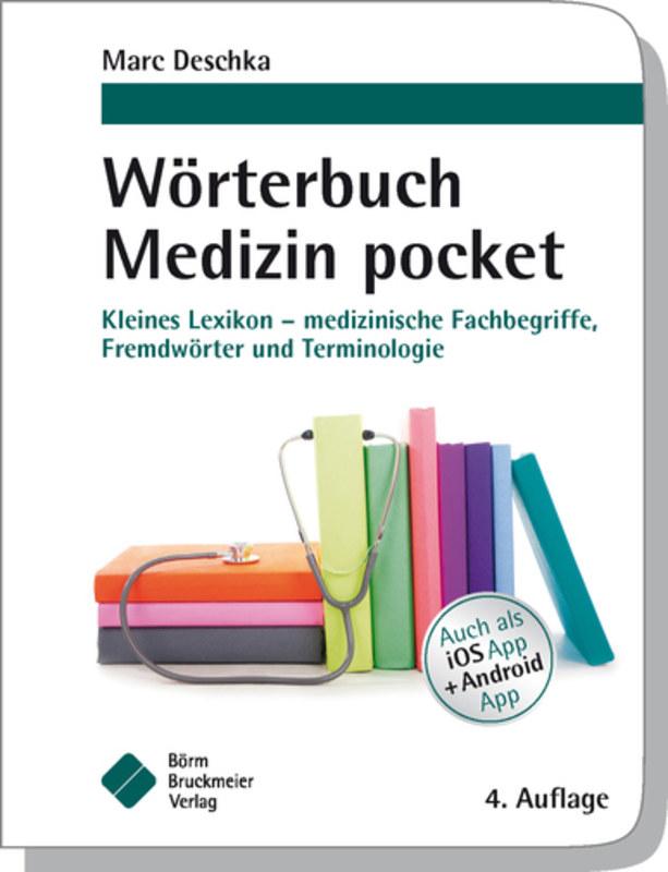 Wörterbuch Medizin pocket, Marc Deschka, Kleines Lexikon ...
